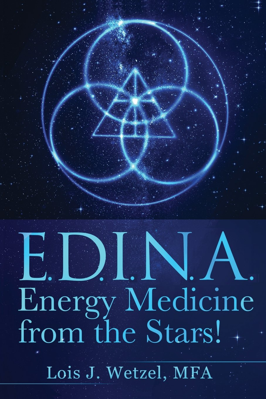 E.D.I.N.A. – Energy Medicine from the Stars